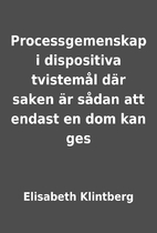 Processgemenskap i dispositiva tvistemål…