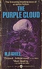 THE PURPLE CLOUD by M.P. Shiel