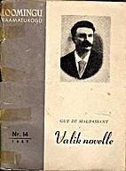 Valik novelle by Guy de Maupassant
