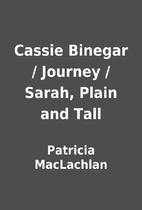 Cassie Binegar / Journey / Sarah, Plain and…