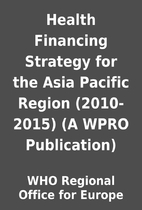Health Financing Strategy for the Asia…