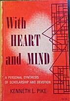 With Heart and Mind: A Personal Synthesis of…