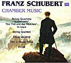 Schubert Chamber Music by Schubert