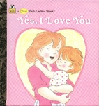 I Love You More(First Little Golden Book) by…