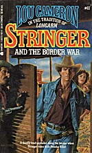 Stringer and the Border War by Lou Cameron