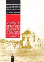 História de Goiás em documentos : I…