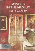Mystery in the Museum by Betty Cavanna