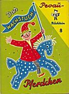 Das Wachstuch-Pferdchen by Dorothea Laudahn