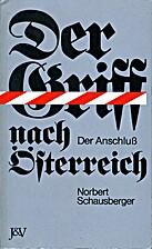 Der Griff nach Österreich : der…