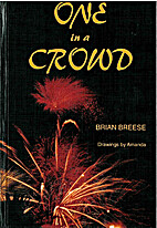 One in a Crowd by Brian Breese