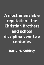 A most unenviable reputation : the Christian…