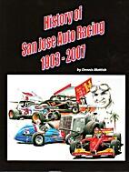 History of San Jose auto racing, 1903-2007…