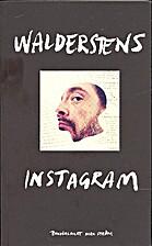 Walderstens instagram by Jesper Waldersten