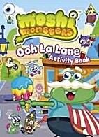 Moshi Monsters: Ooh La La Lane Activity Book…
