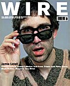 The Wire, Issue 257 by Periodical / Zine
