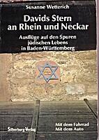 Davids Stern an Rhein und Neckar, Ausflüge…