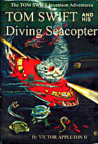 Tom Swift and His Diving Seacopter (Tom…