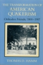 The Transformation of American Quakerism:…