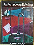 Contemporary Retailing by William H. Bolen