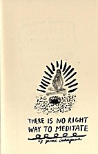 There is No Right Way to Meditate by Yumi…
