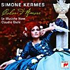 Simone Kermes, Le Musiche Nove, Claudio…