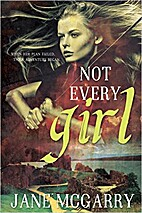 Not Every Girl by Jane McGarry