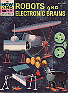 The How and Why Wonder Book of Robots and…