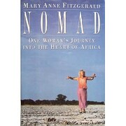 Nomad: One Woman's Journey Into the Heart of…