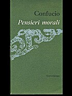 Pensieri morali by Confucio