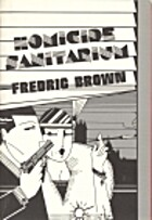 Homicide Sanitarium by Fredric Brown