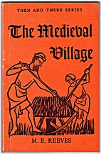 The Medieval Village (Then & There) by…