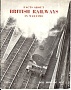 Facts About British Railways in Wartime by…
