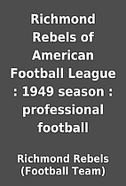 Richmond Rebels of American Football League…