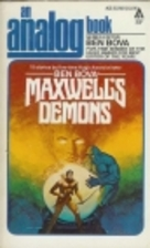 Maxwell's Demons (An Analog Book) by Ben…