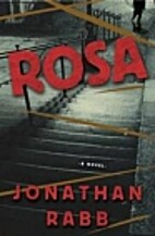 Rosa: A Berlin Trilogy by Jonathan Rabb