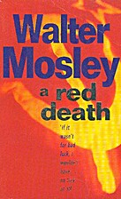 A Red Death (Easy Rawlins #2) by Walter…