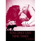 You Only Live Nine Times by E.A Price