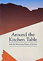Around The Kitchen Table by Penelope A.…