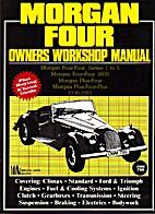 Morgan 4 AB Workshop Manual by R.M. Clarke