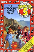 The Wreckers' Tower Game (Famous Five…