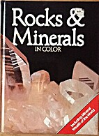 Rocks and Minerals in Color by Richard…