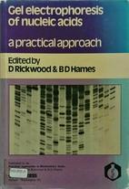Gel Electrophoresis of Nucleic Acids: A…