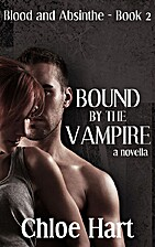 Bound by the Vampire by Chloe Hart