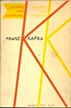 Parables and Paradoxes by Franz Kafka