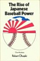 The rise of Japanese baseball power by…