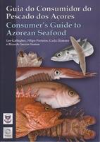 Guia do Consumidor do Pescado dos Açores,…