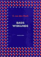 Basis wiskunde by C. van den Hoek