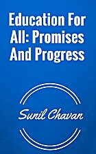 Education For All: Promises And Progress by…