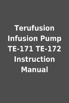 Terufusion Infusion Pump TE-171 TE-172…