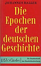 Die Epochen der deutschen Geschichte by…